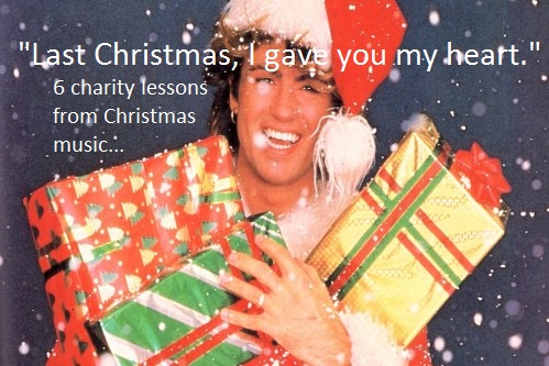 """""""Last Christmas I gave you my heart"""" – 6 lessons for charities from 'festive' records"""