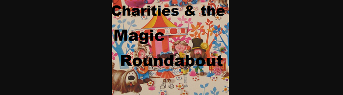 Why charities need to think about The Magic Roundabout
